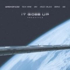 Wrekonize - It Goes Up Ft. Tech N9ne, Dax, Krizz Kaliko, UBI & Bernz